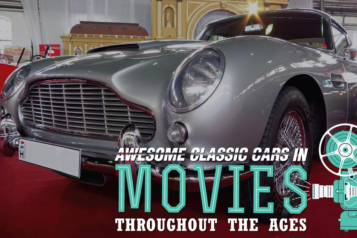 Awesome Classic Cars in Movies Throughout the Age - Willship NZ