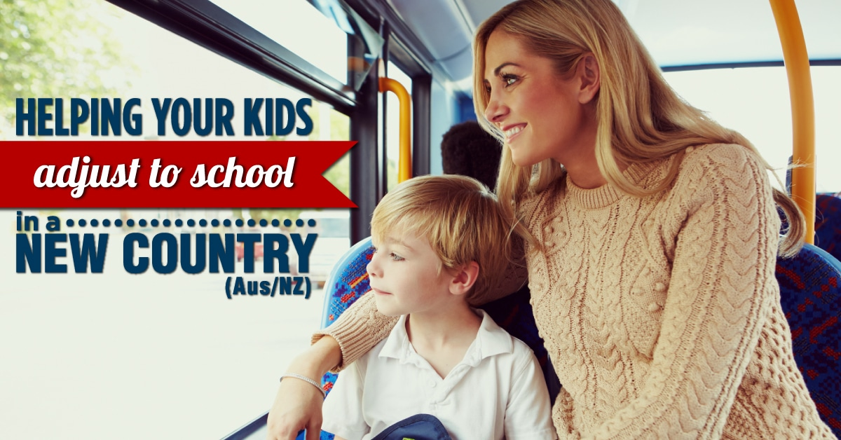 Helping Your Kids Adjust to School in a New Country - Willship NZ