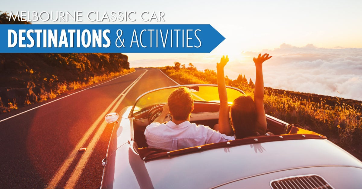 Melbourne Classic Car Destinations and Activities - Willship NZ
